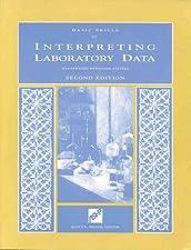 Basic Skills in Interpreting Laboratory Data by Mary Lee PharmD BCPS FCCP