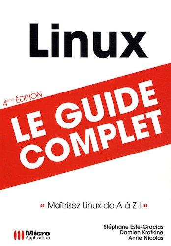 Linux : maîtrisez Linux de A à Z