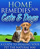 Home Remedies for Cats & Dogs