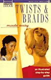 img - for Twists and Braids Made Easy: Creative Ideas book / textbook / text book