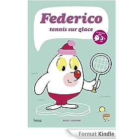 Federico, tennis sur glace