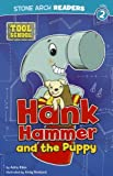 Hank Hammer and the Puppy (Tool School)