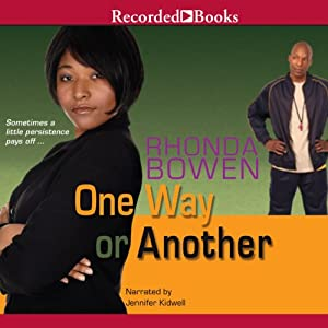 One Way or Another | [Rhonda Bowen]