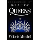 Bookended by Beauty Queens ~ Victoria Marshal