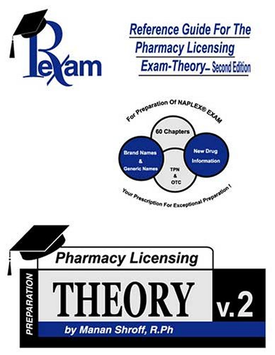 Reference Guide For Pharmacy Licensing Exam-Theory Second Edition NAPLEX