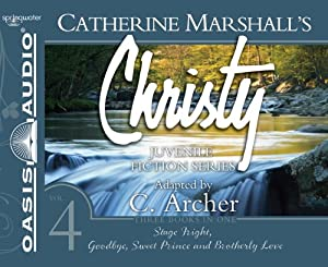 Christy Collection Books 10-12: Stage Fright, Goodbye Sweet Prince, Brotherly Love... by