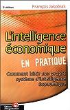 echange, troc François Jakobiak - L'intelligence économique