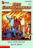 Stacey and the Bad Girls (Baby-Sitters Club, 87) (0590482378) by Martin, Ann M.
