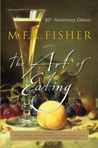 The Art of Eating: 50th Anniversary Edition, M.F.K. Fisher, Joan Reardon