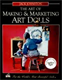The Art of Making and Marketing Art Dolls