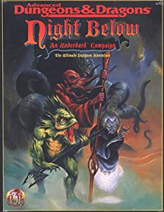 Night Below: An Underdark Campaign (AD&D Fantasy Roleplaying, 1125) by Carl Sargent