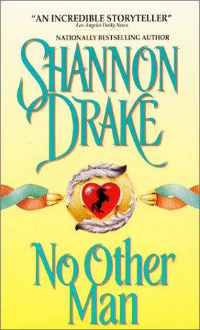 No Other Man, SHANNON DRAKE
