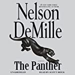 The Panther (       UNABRIDGED) by Nelson DeMille Narrated by Scott Brick