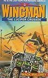 The Lucifer Crusade (Wingman)