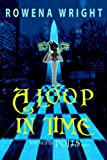 A Loop In Time (Polis, Bk. 1)