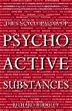 The Encyclopaedia of Psychoactive Substances (031219868X) by Richard Rudgley