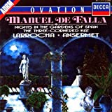 Falla Falla: Nights in the Gardens of Spain; 3-Cornered Hat; La Vida Breve