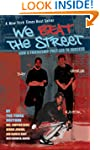 We Beat the Street: How a Friendship...