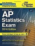 Cracking the AP Statistics Exam, 2016 Edition (College Test Preparation)