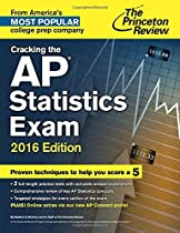 Cracking the AP Statistics Exam, 2016 Edition (College Test Preparation)