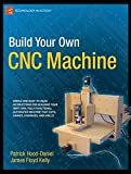 img - for Build Your Own CNC Machine (Technology in Action) book / textbook / text book