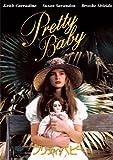 『プリティ・ベビー』 少女の肉体について