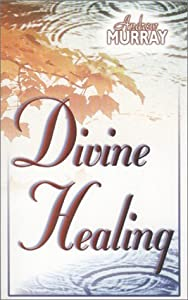 Cover of &quot;Divine Healing&quot;