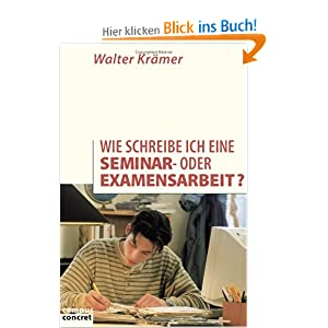 wie schreibe ich eine seminar oder examensarbeit campus concret walter kr mer b cher. Black Bedroom Furniture Sets. Home Design Ideas