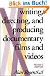Writing, Directing, and Producing Doc...