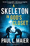 A Skeleton in God's Closet (1401687121) by Maier, Paul L.