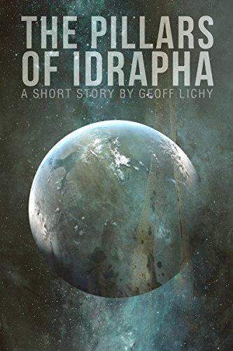The Pillars of Idrapha by Geoff Lichy