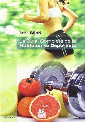 GUÍA COMPLETA DE LA NUTRICIÓN DEL DEPORTISTA, LA