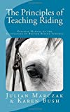 img - for The Principles of Teaching Riding by Julian Marczak (2015-08-31) book / textbook / text book
