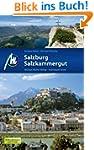 Salzburg & Salzkammergut: Reisehandbu...