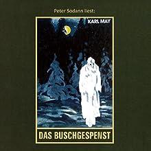 Das Buschgespenst Hörbuch von Karl May Gesprochen von: Peter Sodann