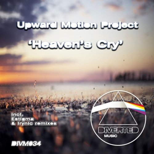 Heaven's Cry (Irynic Remix)