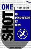 Un Psychopathe et Demi par Elias Jabre