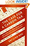 The Case for a Carbon Tax: Getting Pa...