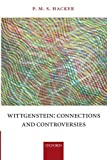 Wittgenstein: Connestions and Controversies
