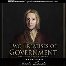Two Treatises of Government Audiobook by John Locke Narrated by Alastair Cameron