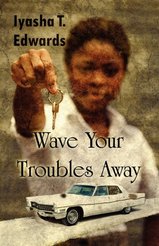 Wave Your Troubles Away
