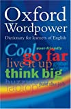 Oxford Wordpower Dictionary, Second Edition: Paperback: Millennium Edition