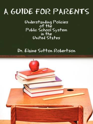 A Guide for Parents: Understanding Policies of the Public School System in the United States