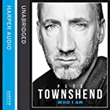 Pete Townshend Pete Townshend: Who I Am