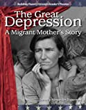img - for The Great Depression: A Migrant Mother s Story: The 20th Century (Building Fluency Through Reader's Theater) book / textbook / text book