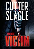 img - for The Next Victim book / textbook / text book