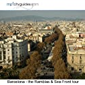 Barcelona - Ramblas Seafront: mp3cityguides Walking Tour