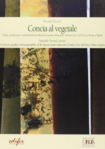 concia-al-vegetale-storia-produzione-e-sostenibilita-del-distretto-della-pelle-santa-croce-sullarno-