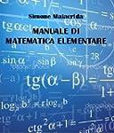 Manuale di matematica elementare (Ita...