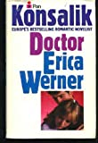 Doctor Erica Werner (0330264303) by Konsalik, Heinz G.